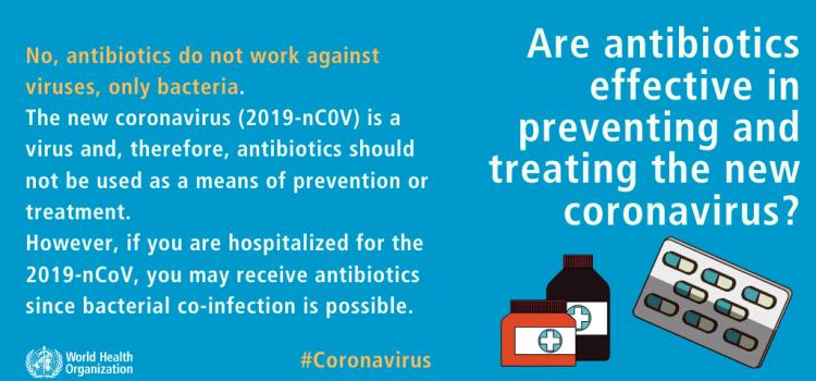 Antibiotics won't work against COVID-19