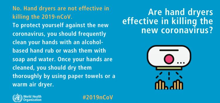 Hand Dryers will NOT kill the COVID-19 virus